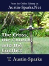 The Cross The Church And The Conflict