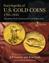 Encyclopedia Of US Gold Coins 1795-1934