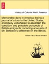 Memorable Days In America Being A Journal Of A Tour To The United States Principally Undertaken To Ascertain The Condition And Probable Prospects Of British Emigrants Including Accounts Of Mr Birkbecks Settlement In The Illinois