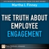 Truth About Employee Engagement The