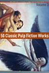 50 Classic Pulp Fiction Works Volume 3