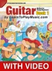 Guitar Method For Young Beginners: Book 1 - Progressive Lessons With Video