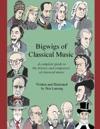 Bigwigs Of Classical Music
