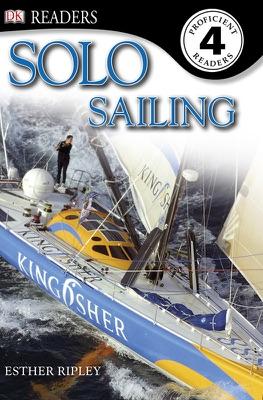 DK Readers: Solo Sailing (Enhanced Edition)