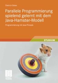Parallele Programmierung Spielend Gelernt Mit Dem Java Hamster Modell