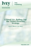 LOreal SA Rolling Out The Global Diversity Strategy