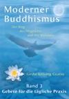 Moderner Buddhismus Band 3 Gebete Fr Die Tgliche Praxis