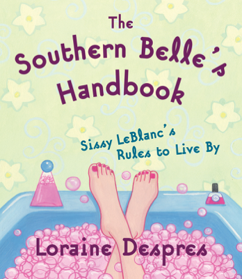 The Southern Belle's Handbook - Loraine Despres book