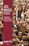 ACL Music Fest Rockin Coverage 2002-2011