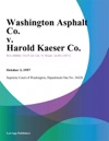 Washington Asphalt Co V Harold Kaeser Co