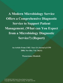 A Modern Microbiology Service Offers A Comprehensive Diagnostic Service To Support Patient Management What Can You Expect From A Microbiology Diagnostic Service Report