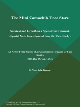 The Mini Camachile Tree Store: Survival and Growth in a Special Environment (Special Note Issue: Special Issue 2) (Case Study)