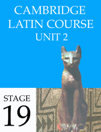 Cambridge Latin Course (4th Ed) Unit 2 Stage 19