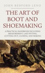 The Art Of Boot And Shoemaking