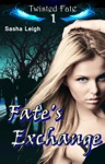 Fates Exchange Twisted Fate Book 1
