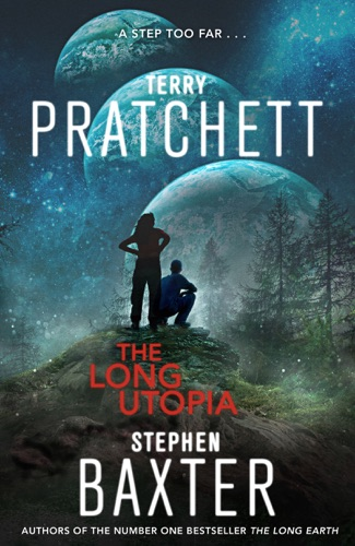 Terry Pratchett & Stephen Baxter - The Long Utopia