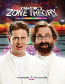 Tim and Eric's Zone Theory book