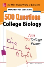 Mcgraw Hill Education 500 College Biology Questions Ace Your Exams