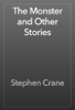 Stephen Crane - The Monster and Other Stories artwork