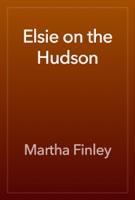 Elsie on the Hudson