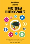 Cmo Triunfar En Las Redes Sociales