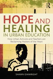 Hope and Healing in Urban Education book