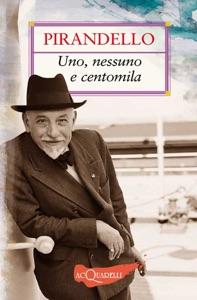 Uno, nessuno e centomila di Luigi Pirandello Copertina del libro