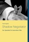 Shadow Negotiator