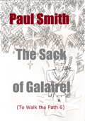 The Sack of Galairel (To Walk the Path 6)
