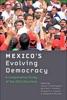 Mexico's Evolving Democracy