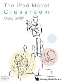 The Ipad Model Classroom