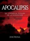 Apocalipsis Un Vistazo Al Futuro De La Humanidad