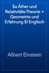 A Ther Und Relativitts-Theorie  Geometrie Und Erfahrung L Englisch