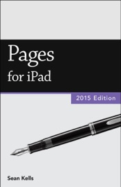 Pages for iPad (2015 Edition) (Vole Guides) - Sean Kells
