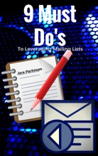 9 Must Do's To Leverage Mailing Lists