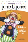 Junie B Jones 24 BOOand I MEAN It