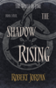 Robert Jordan - The Shadow Rising bild