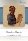 Cherokee Hymns