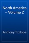 North America — Volume 2