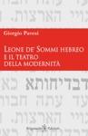 Leone De Sommi Hebreo E Il Teatro Della Modernit