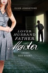 Lover Husband Father Monster Book 1 Her Story