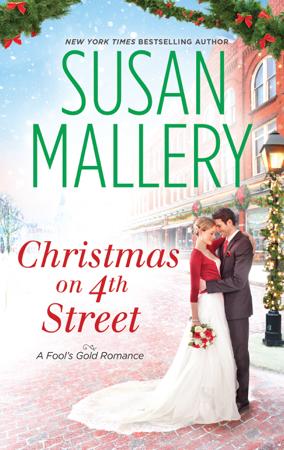 Christmas on 4th Street (A Fool's Gold Novel) - Susan Mallery