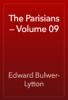 Edward Bulwer-Lytton - The Parisians — Volume 09 artwork