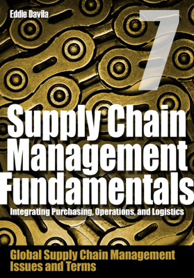 Supply Chain Management Fundamentals 7 - Eddie Davila book