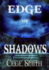 Cege Smith - Edge of Shadows  artwork