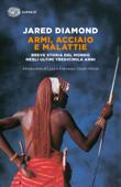 Armi, acciaio e malattie Book Cover