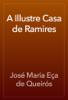 José Maria Eça de Queirós - A Illustre Casa de Ramires grafismos