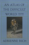 An Atlas Of The Difficult World Poems 1988-1991
