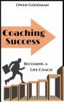 Coaching Success Becoming A LIfe Coach