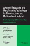 Advanced Processing And Manufacturing Technologies For Nanostructured And Multifunctional Materials